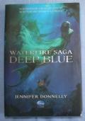 Waterfire Saga. Deep blue