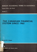 The Canadian Financial System Since 1965. Competition and Structural Change.