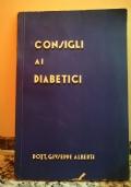 Consigli ai Diabetici Dott. G. Alberti