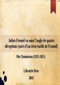 Julien Freund vu sous l'angle de quatre déceptions (suivi d'un texte inédit de Freund)
