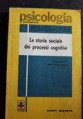La storia sociale dei processi cognitivi