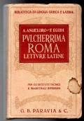 Pulcherrima Roma Letture latine