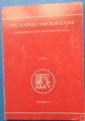 Psichiatria / Informazione - Numero 33 - 2/3 -2007 - Per i 40 anni dell'Associazione 1967/2007