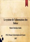 Balzac et les médecins du dix-huitième siècle. De l'alchimie à l'énergie vitale : le rôle des théories médicales du XVIIIe siècle dans l'élaboration de l'énergétique balzacienne