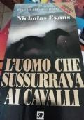 L'UOMO CHE SUSSURRAVA AI CAVALLI