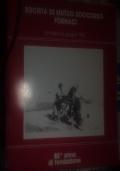 LA SOCIETà DI MUTUO SOCCORSO FORNACI Fondata il 2 Giugno 1903 100° ANNIVERSARIO DI FONDAZIONE