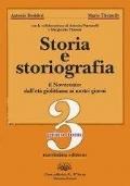 STORIA E STORIOGRAFIA il Novecento: dall'età giolittiana ai nostri giorni