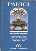 Parigi per conoscere e scoprire (Guide Oro)