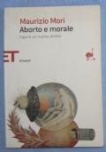 Aborto e morale. Capire un nuovo diritto