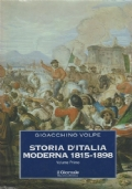 STORIA D'ITALIA MODERNA - Volume secondo: 1898-1910 - [NUOVO]
