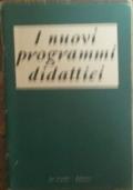 I nuovi programmi didattici