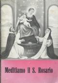 MEDITIAMO IL S. ROSARIO