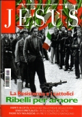 JESUS n. 3/2001 - Scandalo sul Calvario: IL CROCIFISSO NELL'ARTE CONTEMPORANEA - [COME NUOVO]