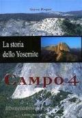 Campo 4. La storia dello Yosemite