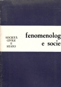 FENOMENOLOGIA E SOCIETA�.  ANNO II - 1979 - N. 6 - 7  SOCIET� CIVILE E STATO