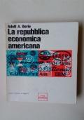 LA REPUBBLICA ECONOMICA AMERICANA