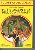 Perry Mason e il gigante che uccide - I classici del giallo 358