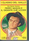 Perry Mason e la vedova ingannata - I classici del giallo 364