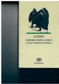 La mafia economia politica societ�. E. Morosini. F. Brambilla