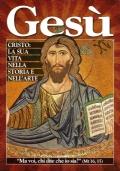 CRISTO: LA SUA VITA NELLA STORIA E NELL'ARTE (Gesù - Super Magazine 2013) - [NUOVO]
