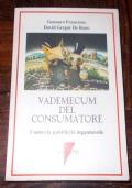 VADEMECUM DEL CONSUMATORE CONTRO LA PUBBLICITA' INGANNEVOLE