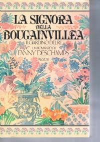 La signora della Bougainvillea - 1° edizione