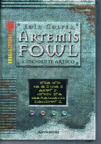 L'incidente artico - Artemis Fowl - 1° edizione
