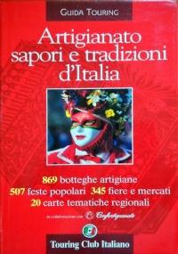Artigianato, sapori e tradizioni d'Italia