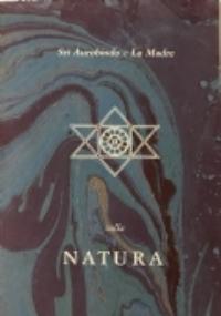 Aurobindo - sulla natura