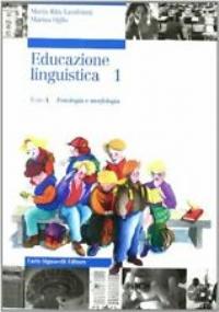 COMPETENZE PER L'EDUCAZIONE LINGUISTICA, tomo A: fonologia e morfologia + PORTFOLIO
