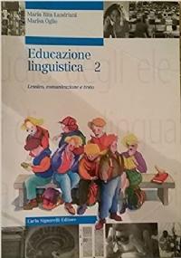 EDUCAZIONE LINGUISTICA - PER IL DOCENTE: proposte didattiche, prove d'ingresso e schede di verifica
