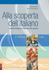 ALLA SCOPERTA DELL'ITALIANO, tomo II: la grammatica