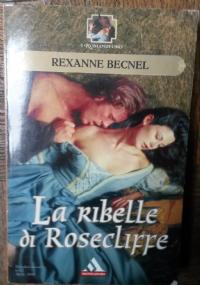 LA RIBELLE DI ROSECLIFFE