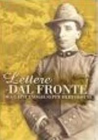 Lettere dal fronte del Capitano Giuseppe Bertolotti