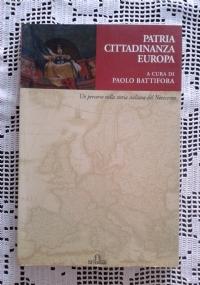 PATRIA CITTADINANZA EUROPA Un percorso nella storia italiana del Novecento