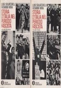 Storia d'Italia nel periodo fascista (2 volumi)