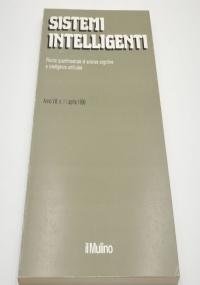 Sistemi intelligenti : rivista quadrimestrale di scienza cognitiva e intelligenza artificiale, Anno I, N 1, aprile 1989