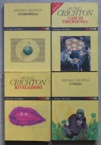 Lotto 4 libri Michael Crichton: Andromeda + Casi di emergenza + Rivelazioni +Congo