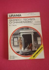Quando i Technol ci chiameranno - Urania N' 772