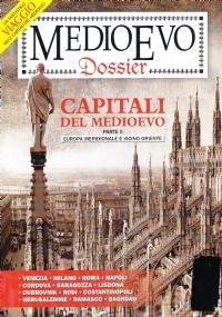 Medioevo Dossier n°1 2014. Capitali del Medioevo parte I - Europa Centro-Settentrionale