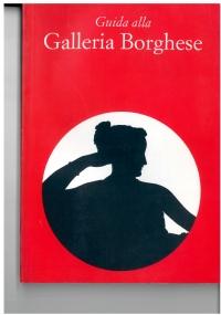 Guida alla Galleria Borghese. Kristina Herrmann Fiore