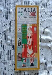 ITALIA TRICOLORE PER LA TERZA REPUBBLICA N. 9 Settembre 2013