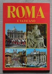 Roma e Vaticano. Cappella Sistina, Tivoli, Castelgandolfo