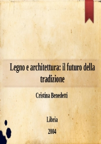Legno e architettura: il futuro della tradizione