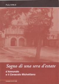 Sogno di una sera d'estate - D'Annunzio e il Cenacolo Michettiano