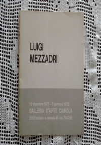 Mostra di: Luigi Mezzadri