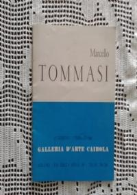 Mostra di: Marcello Tommasi