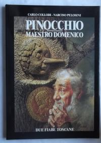 PINOCCHIO MAESTRO DOMENICO - DUE FIABE TOSCANE