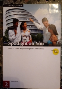 SPOTLIGHT ON YOU - book 2 Your way to european certification - senza CD