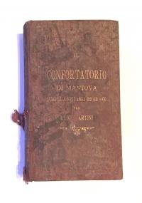 Confortatorio di Mantova negli anni 1851, 52, 53, 55